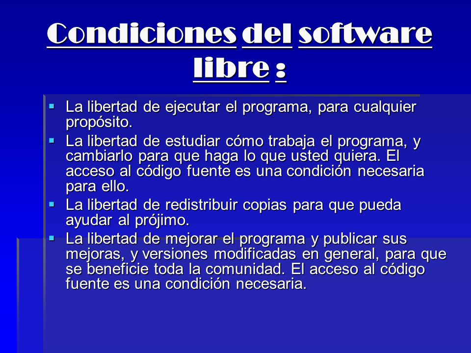 Condiciones del software libre :