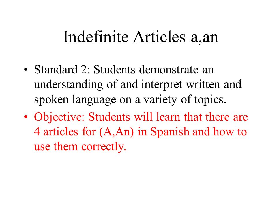 Indefinite Articles a,an