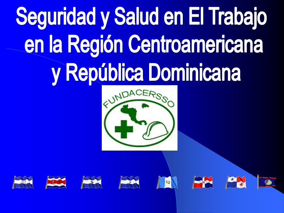 Seguridad y Salud en El Trabajo en la Región Centroamericana - ppt ...