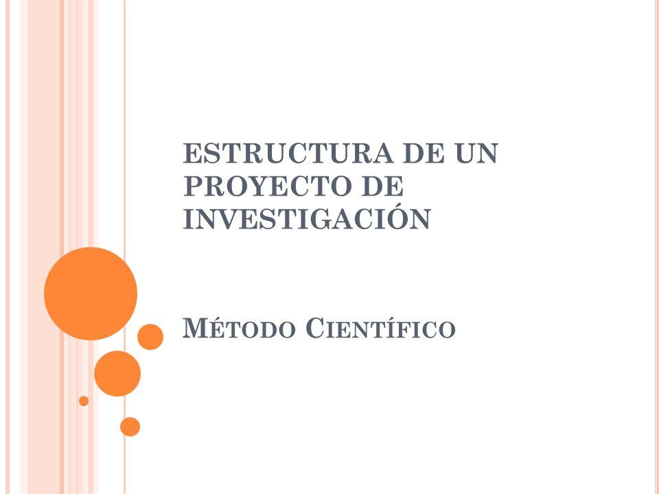 Estructura De Un Proyecto De Investigación Ppt Descargar