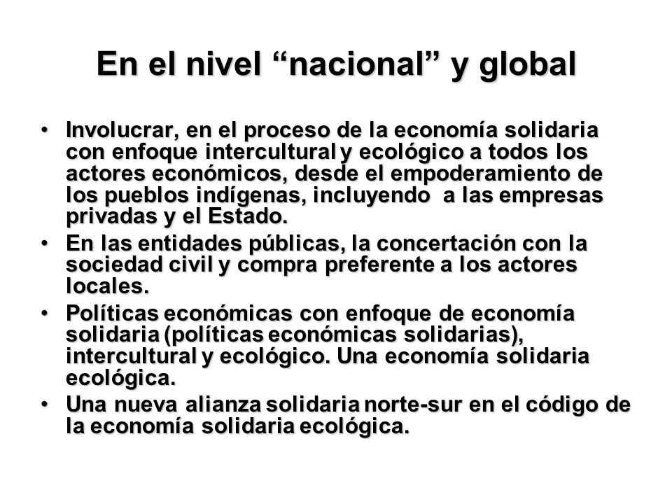 En el nivel nacional y global