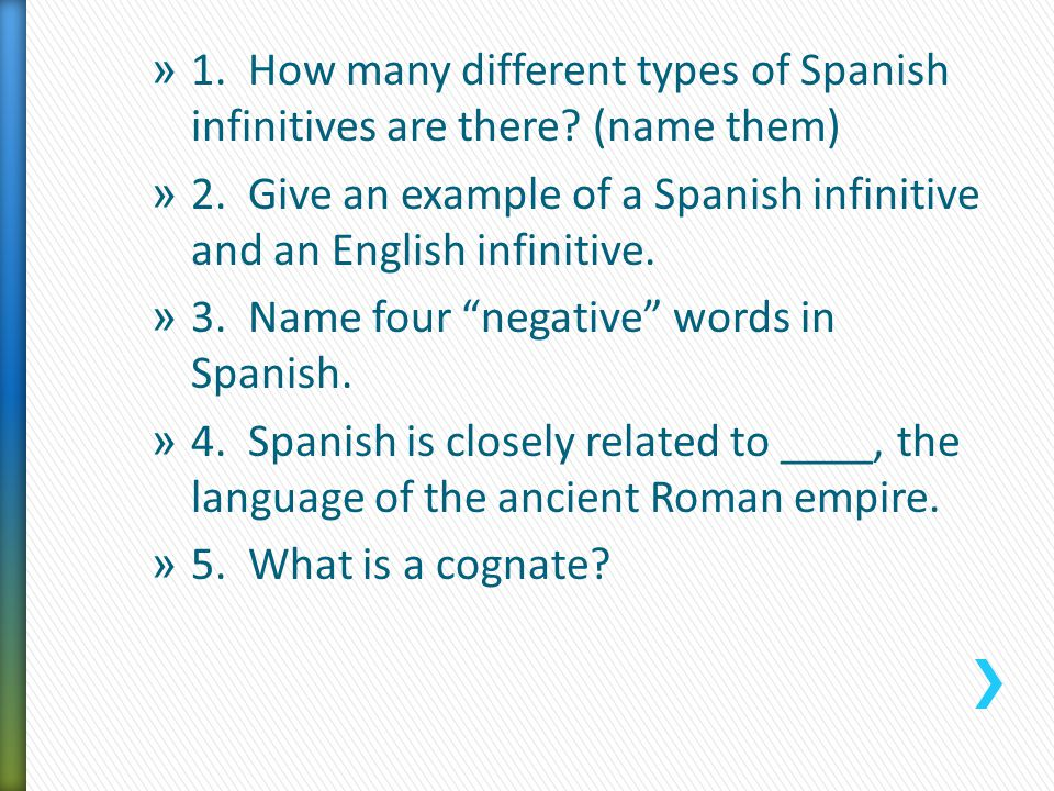 1. How many different types of Spanish infinitives are there