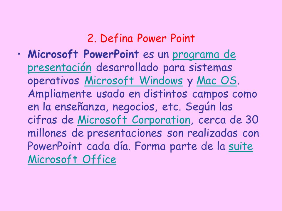 2. Defina Power Point