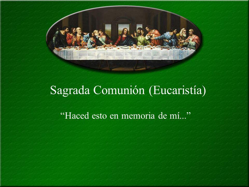 Sagrada Comunión (Eucaristía) - ppt descargar