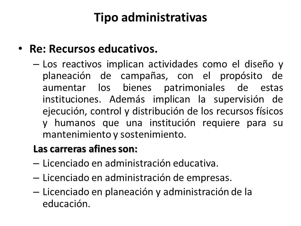 Tipo administrativas Re: Recursos educativos.