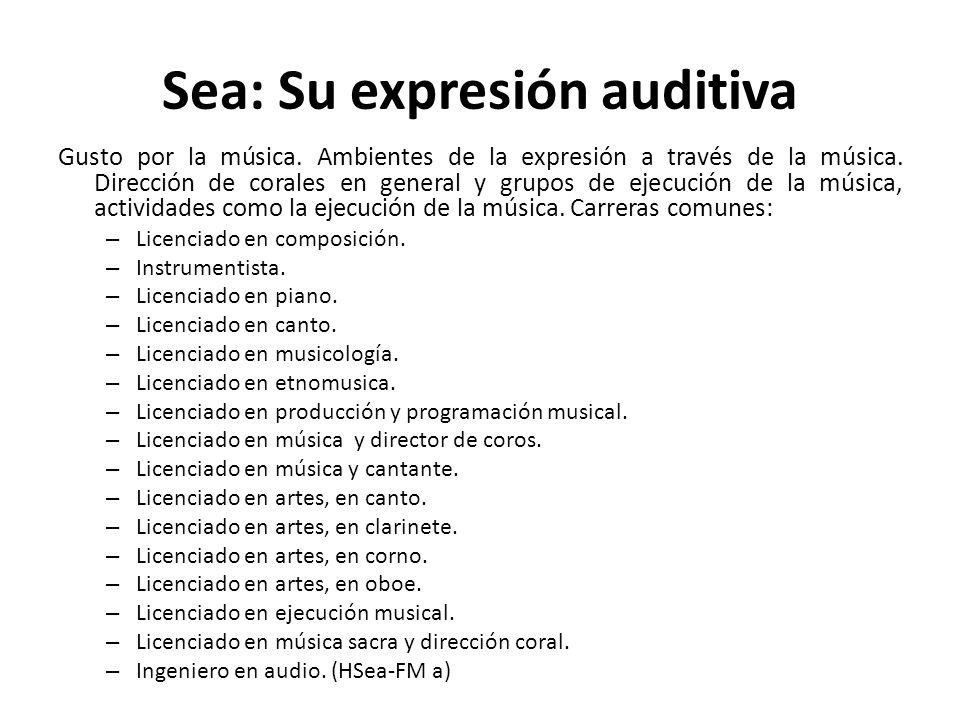 Sea: Su expresión auditiva