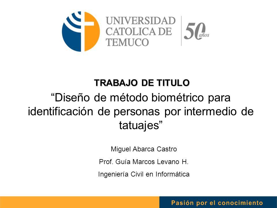 """TRABAJO DE TITULO """"Diseño de método biométrico para identificación ..."""