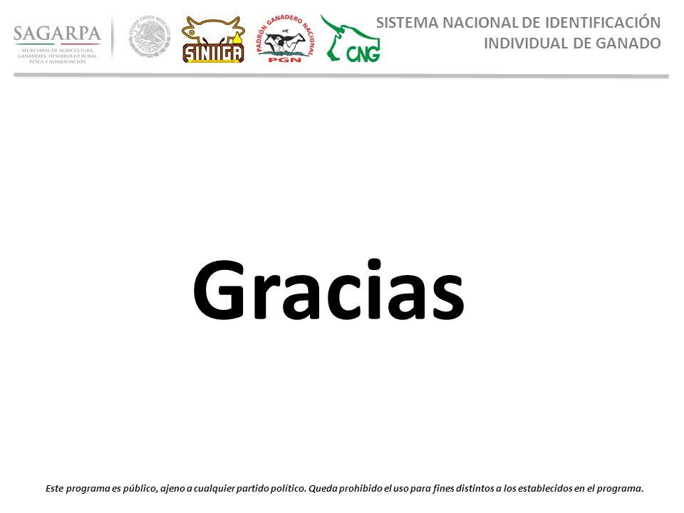 8352499509b0 Gracias SISTEMA NACIONAL DE IDENTIFICACIÓN INDIVIDUAL DE GANADO