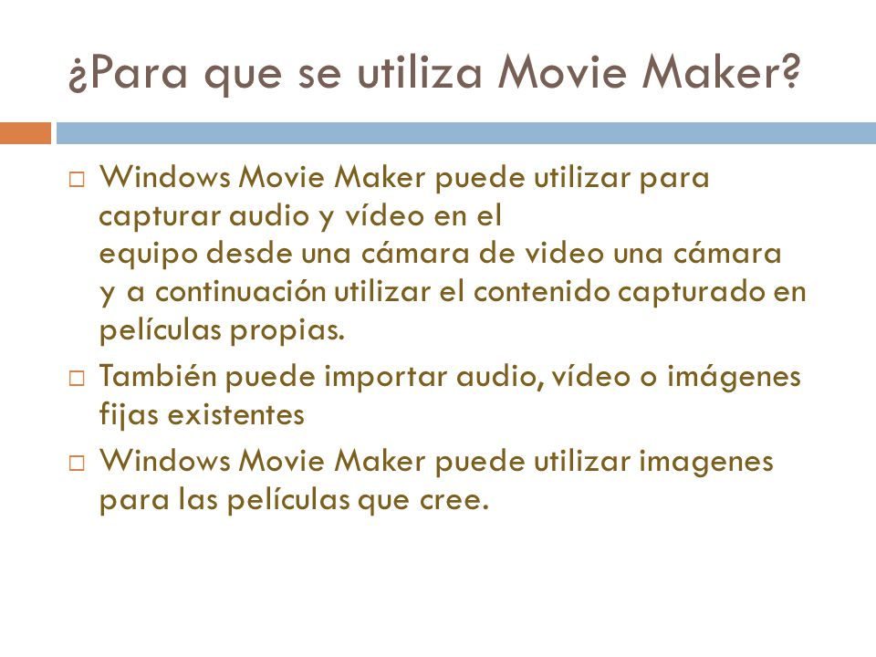 ¿Para que se utiliza Movie Maker