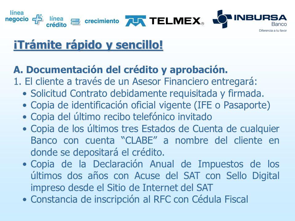 6bce6a30531a Características Crédito pre-aprobado ofrecido por TELMEX a clientes de  Líneas Comerciales con buen historial