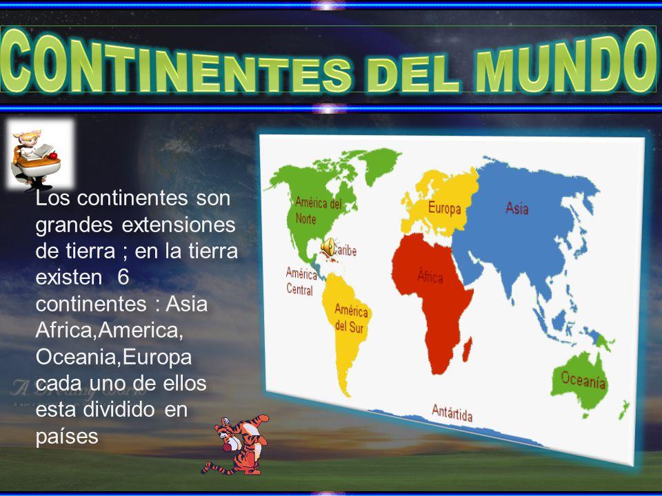 Cuales Son Los 6 Continentes Del Planisferio: CONTINENTES DEL MUNDO Los Continentes Son Grandes