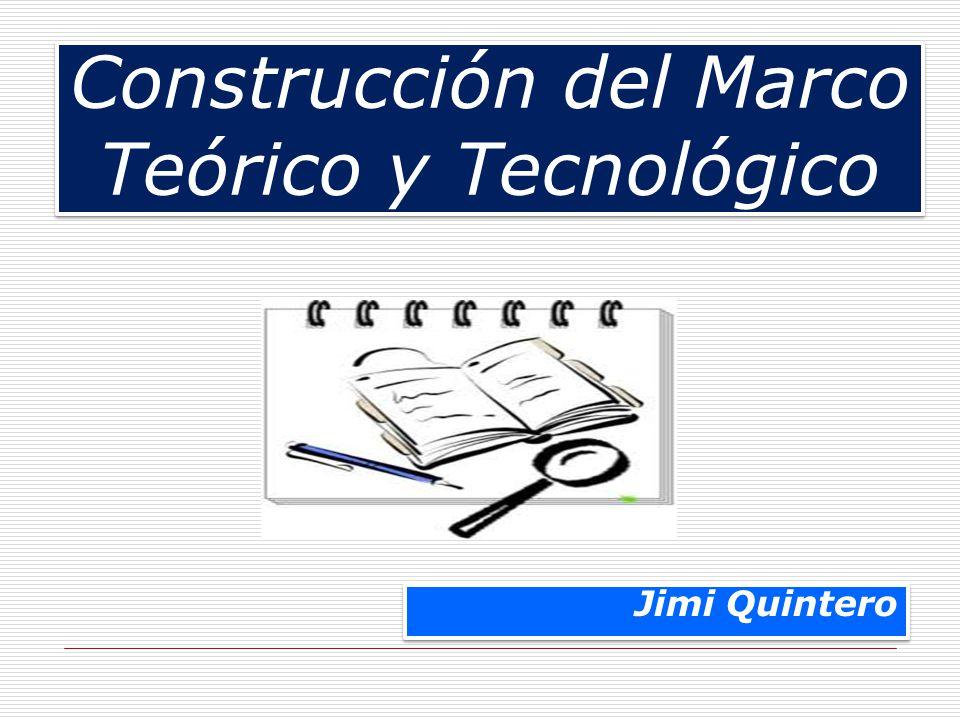 Construcción del Marco Teórico y Tecnológico - ppt descargar