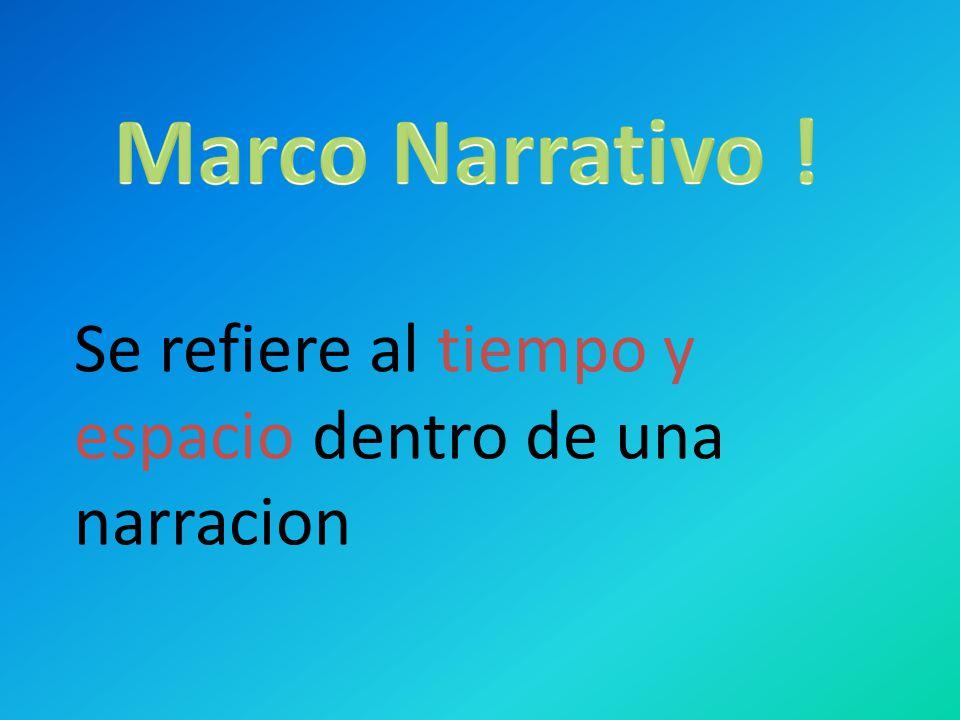 Genero Narrativo El genero narrativo es narrar o relatar historias ...