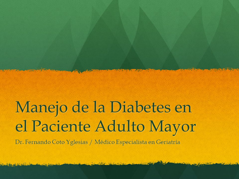 diabetes mellitus en personas mayores ppt