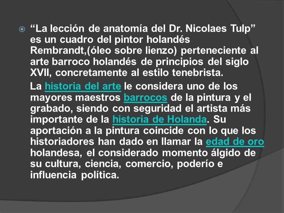 La lección de anatomía del Doctor Tulp. Rembrandt ppt descargar