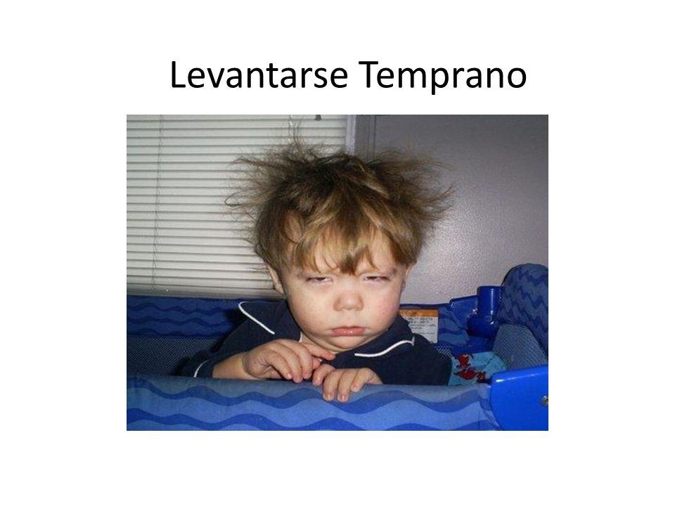 Levantarse Temprano. - ppt descargar