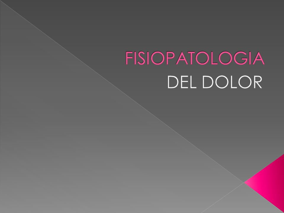 FISIOPATOLOGIA DEL DOLOR. - ppt descargar