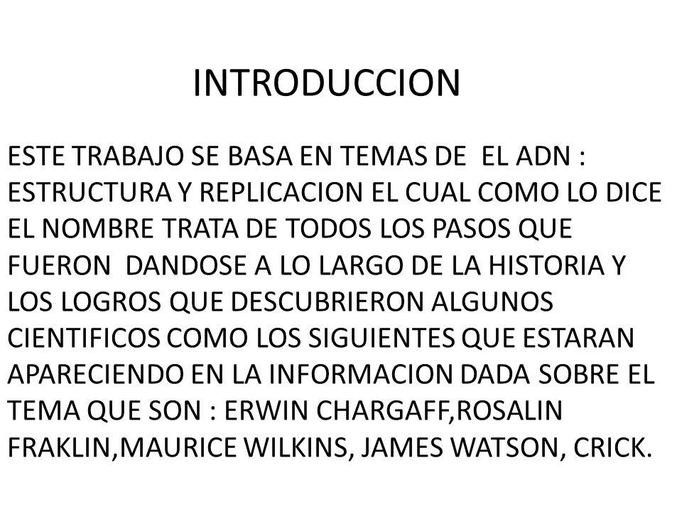 Presentacion Temas Adn Estructura Y Replicacion