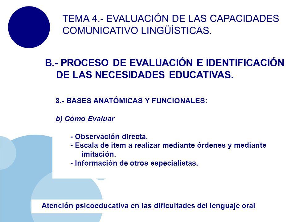 TEMA 4.- EVALUACIÓN DE LAS CAPACIDADES COMUNICATIVO LINGÜÍSTICAS ...