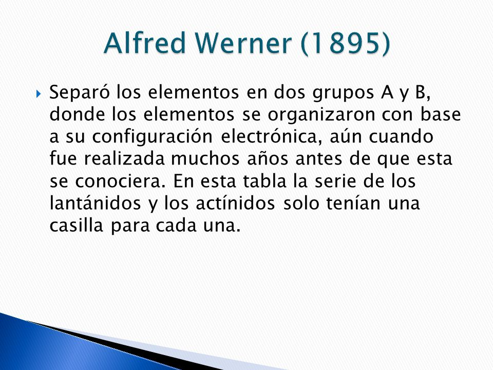 Historia de la tabla peridica ppt video online descargar alfred werner 1895 urtaz Gallery