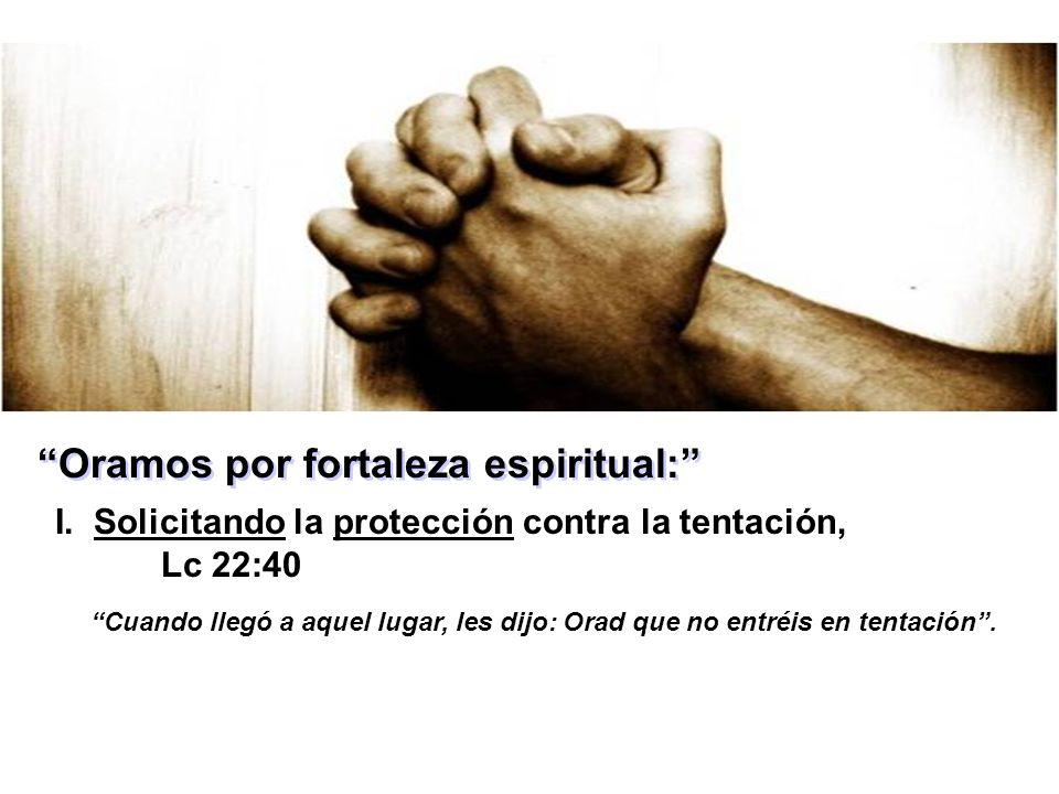 Oración Por Fortaleza Espiritual Ppt Descargar