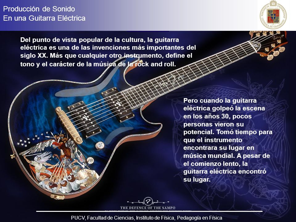 Producción de Sonido en una Guitarra Eléctrica - ppt descargar