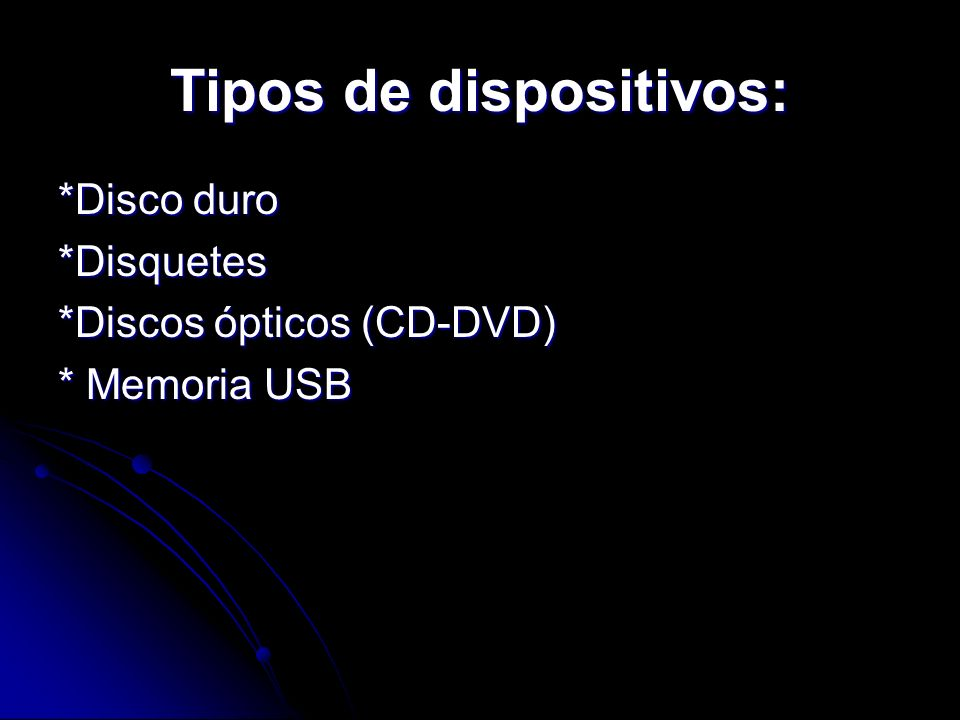 Tipos de dispositivos: