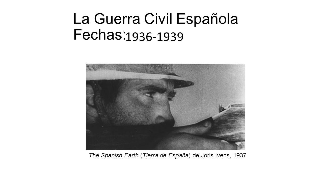 La Guerra Civil Española Fechas: - ppt descargar