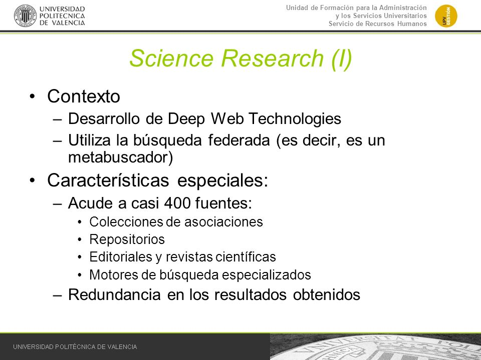 Science Research (I) Contexto Características especiales: