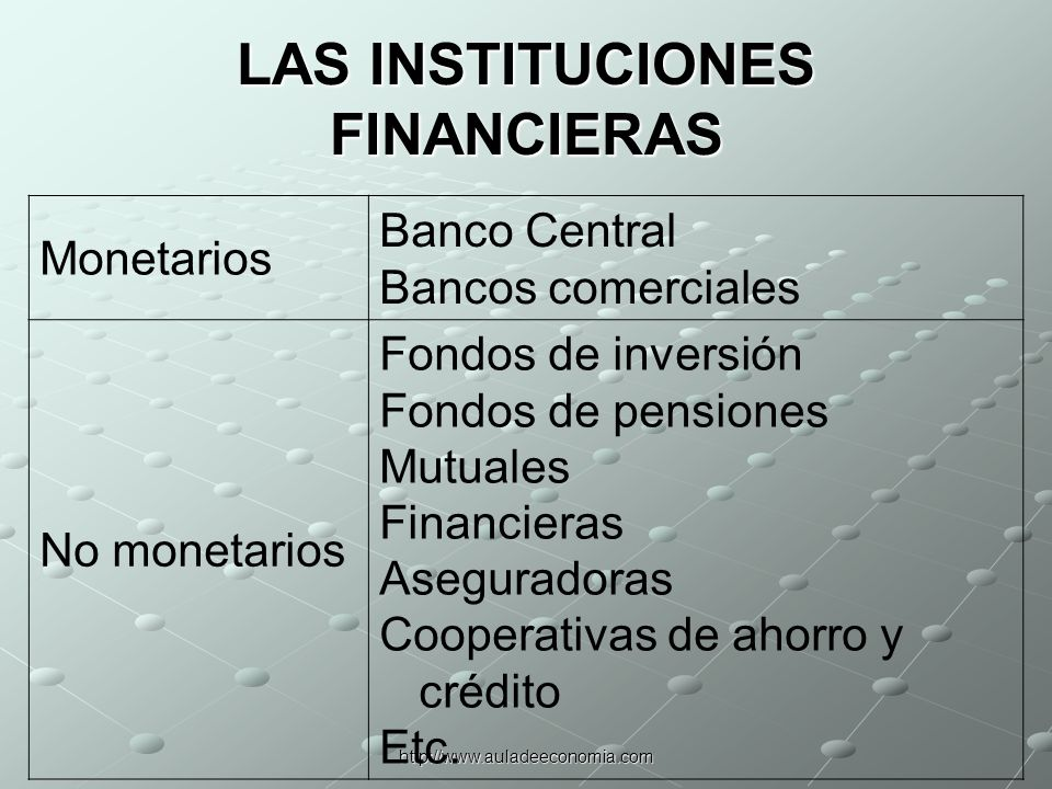 LAS INSTITUCIONES FINANCIERAS