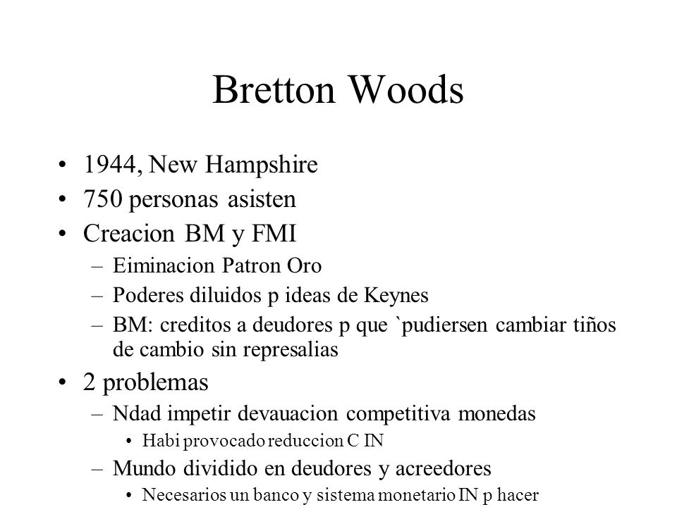 Bretton Woods 1944, New Hampshire 750 personas asisten