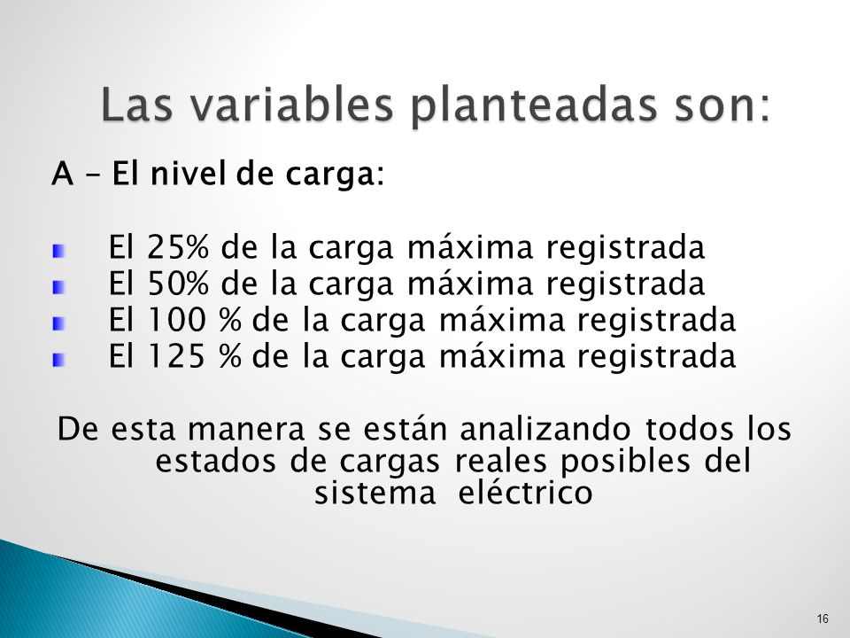 Las variables planteadas son: