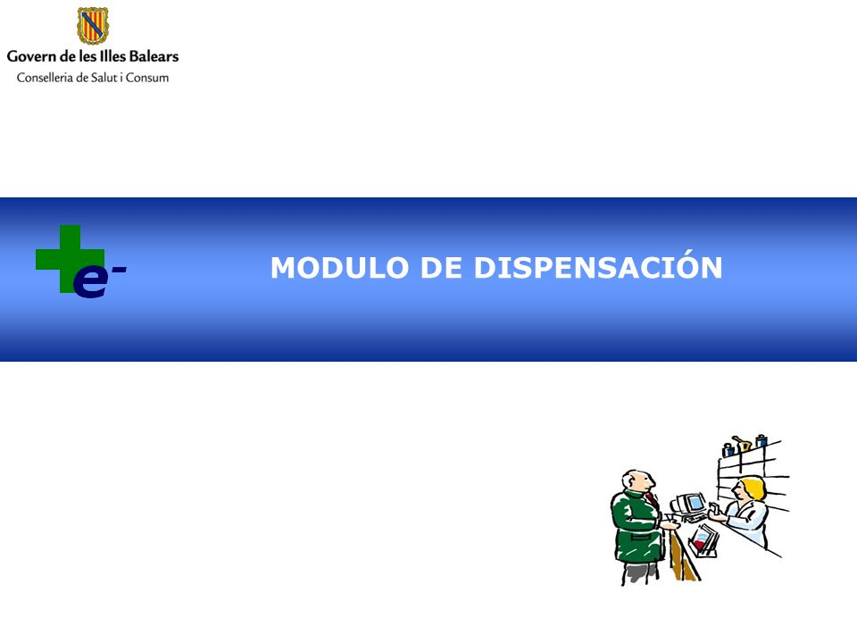 MODULO DE DISPENSACIÓN