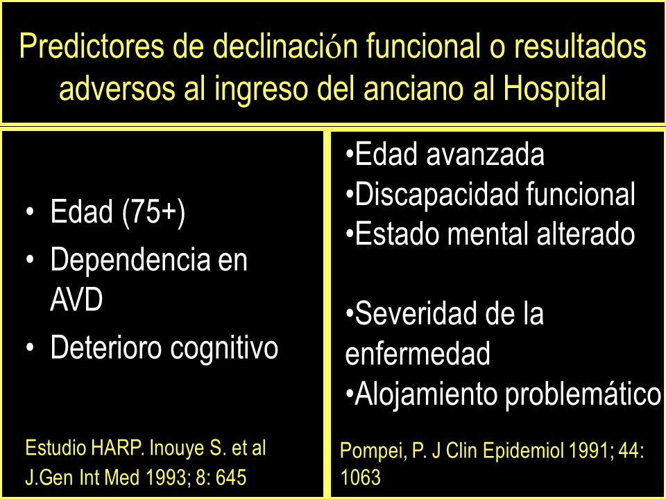 Predictores de declinación funcional o resultados adversos al ingreso del anciano al Hospital