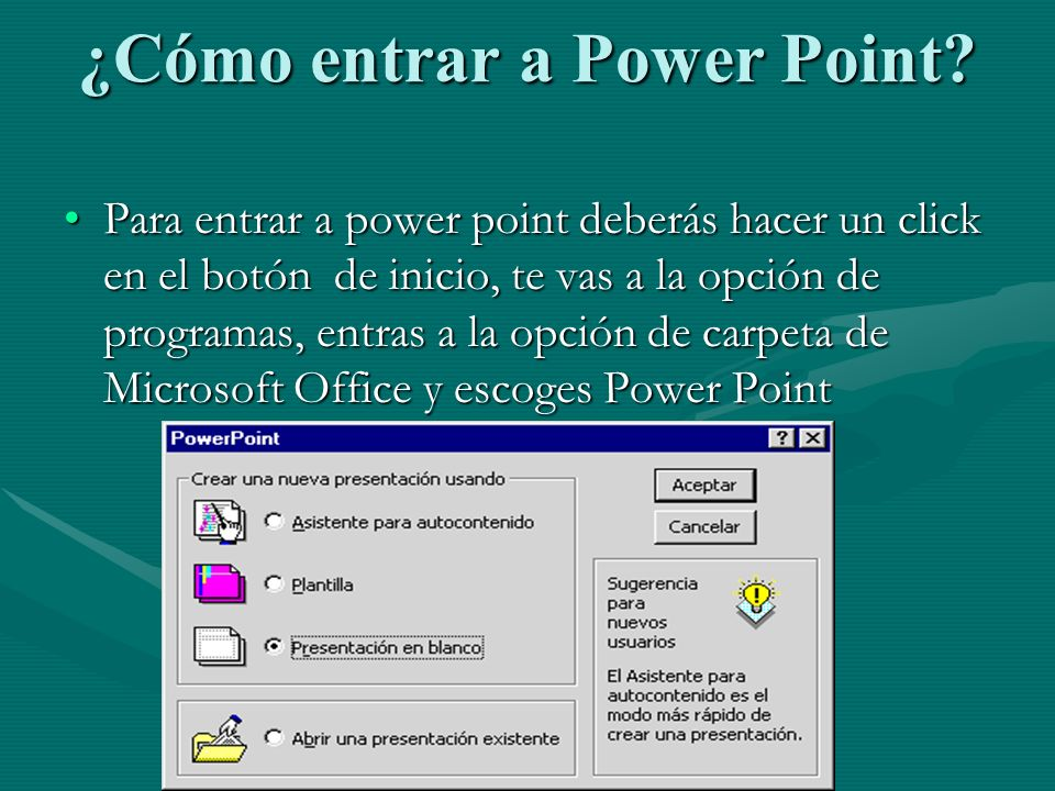 ¿Cómo entrar a Power Point
