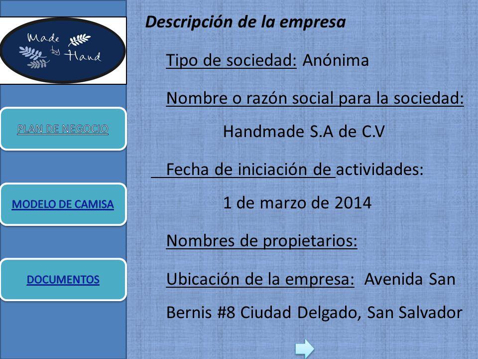 Descripción de la empresa Tipo de sociedad  Anónima Nombre o razón social  para la sociedad b75291678ac83