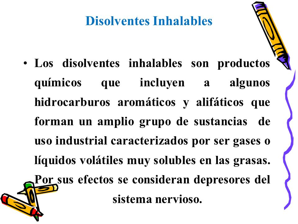 Disolventes Inhalables