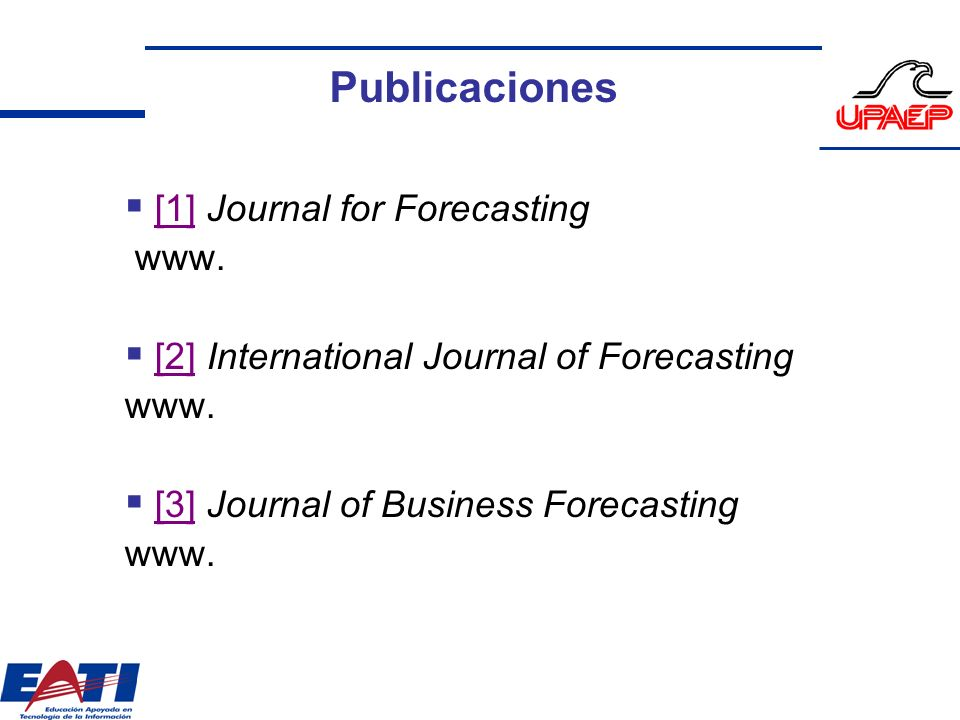 Publicaciones [1] Journal for Forecasting www.