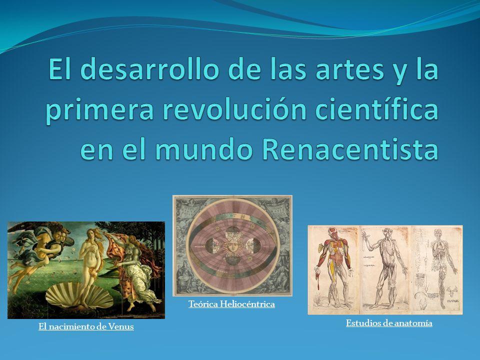 El desarrollo de las artes y la primera revolución científica en el ...
