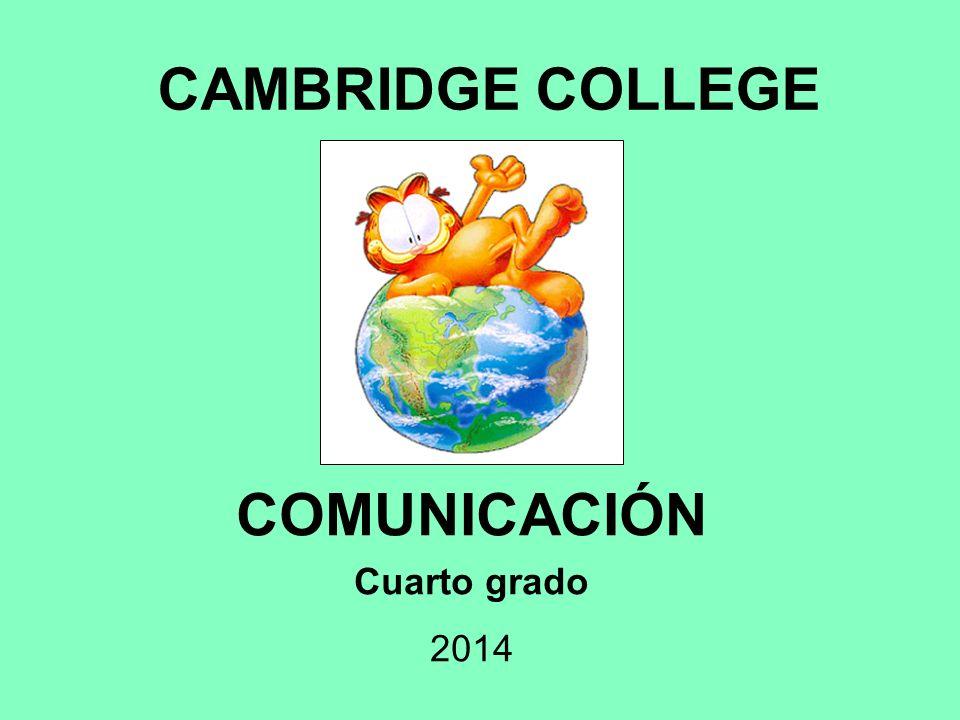 CAMBRIDGE COLLEGE COMUNICACIÓN Cuarto grado ppt descargar