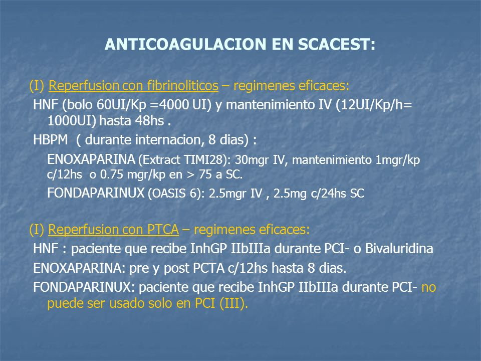 ANTICOAGULACION EN SCACEST: