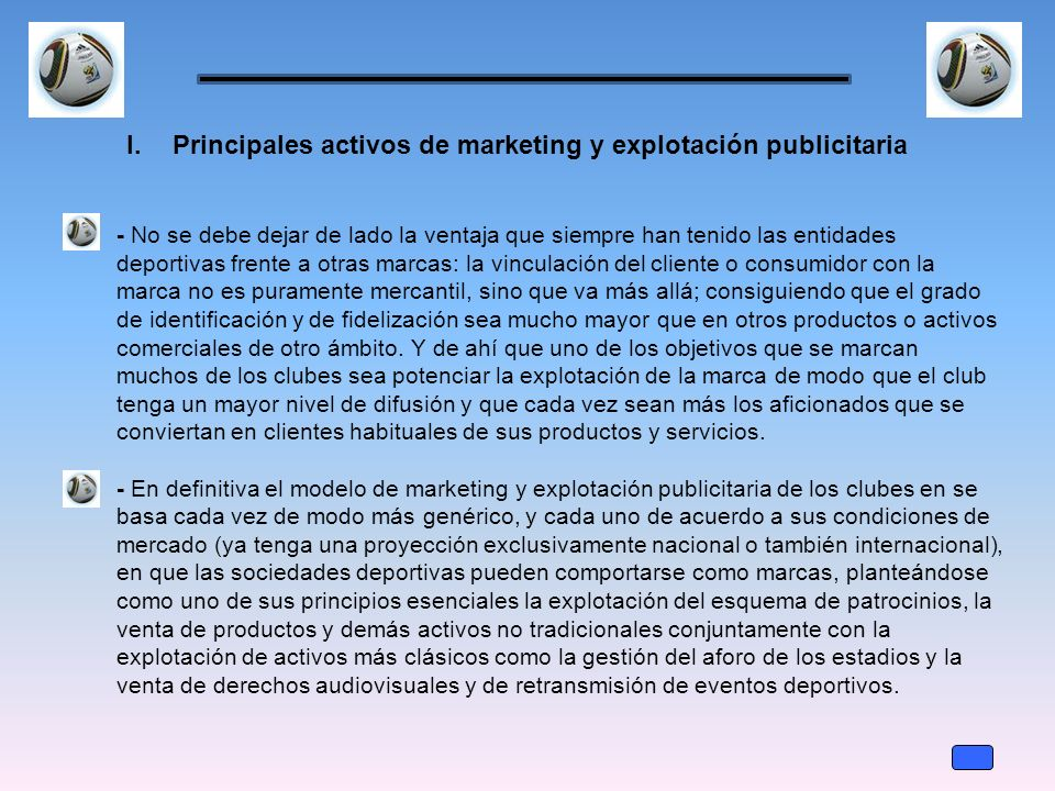 Principales activos de marketing y explotación publicitaria