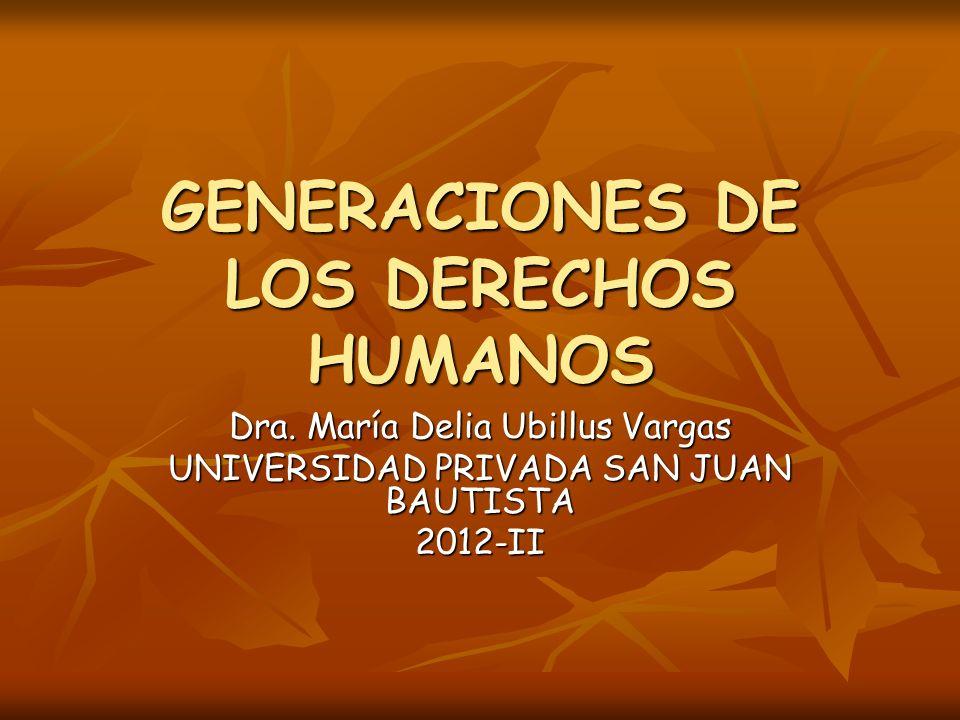 GENERACIONES DE LOS DERECHOS HUMANOS - ppt descargar