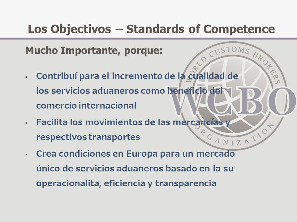 Los Objectivos – Standards of Competence