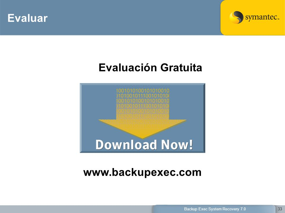 Backup Exec System Recovery 7.0