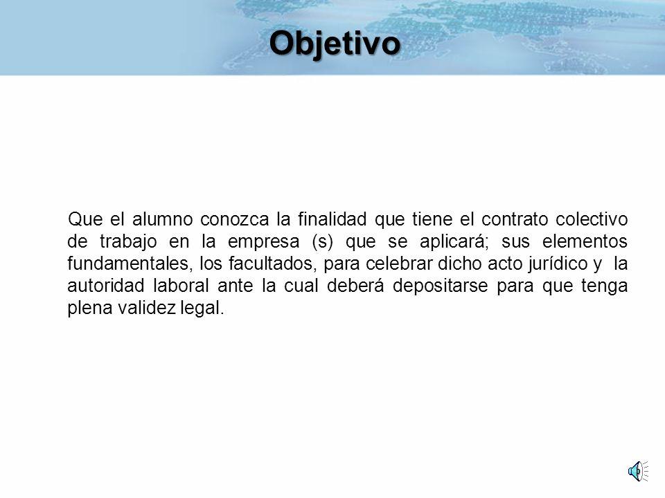 Derecho Laboral El Contrato Colectivo De Trabajo Plan 2005 Sesion