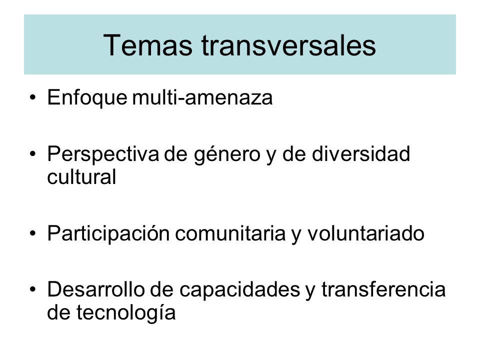Temas transversales Enfoque multi-amenaza
