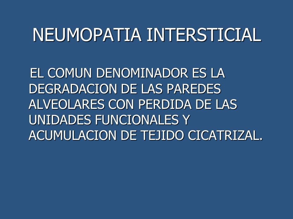 NEUMOPATIA INTERSTICIAL