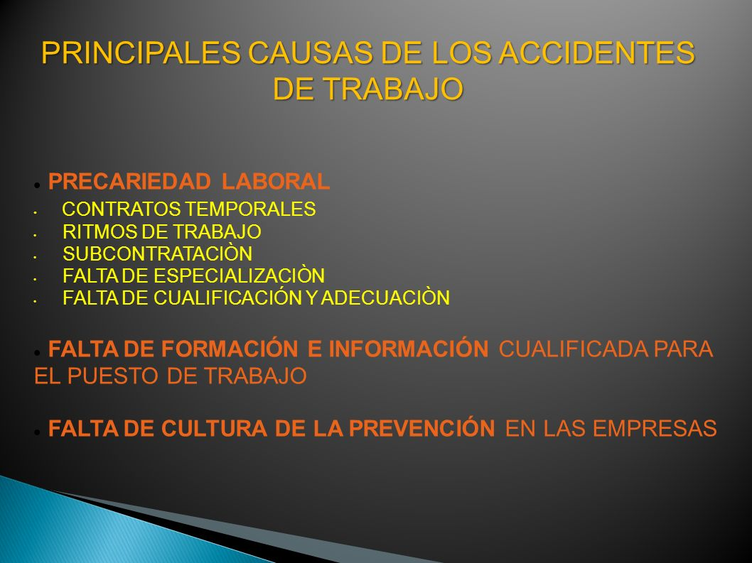 PRINCIPALES CAUSAS DE LOS ACCIDENTES DE TRABAJO