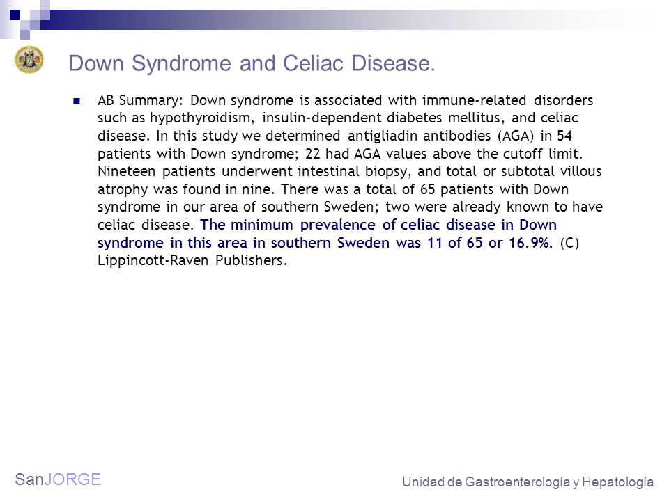 Down Syndrome and Celiac Disease.